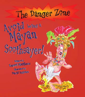 Avoid Being A Mayan Soothsayer! (BOK)