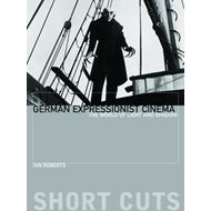 German Expressionist Cinema - The World of Light and Shadow (BOK)