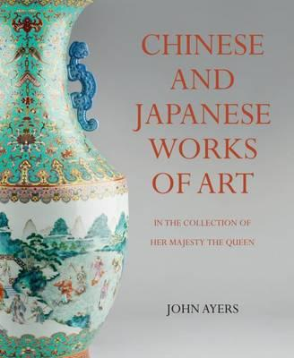 Chinese and Japanese Works of Art: in the Collection of Her (BOK)