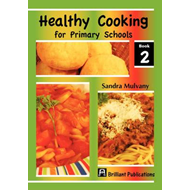 Healthy Cooking for Primary Schools: Book 2 (BOK)