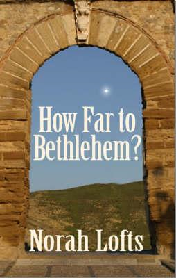 How Far to Bethlehem? (BOK)