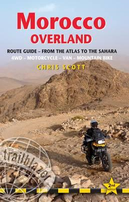 Morocco Overland - Route Guide: From the Atlas to the Sahara (BOK)