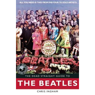 Dead Straight Guide to The Beatles (BOK)