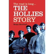 Road is Long: The Hollies Story (BOK)