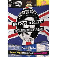 God Save the Queen: The World's Most Collectible Single (BOK)