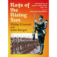 Rays of the Rising Sun: Japan's Asian Allies 1931-45 (BOK)