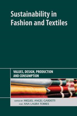 Sustainability in Fashion and Textiles (BOK)