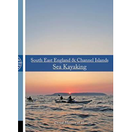 South East England & Channel Islands Sea Kayaking (BOK)