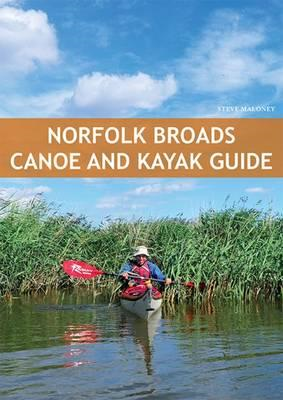 Norfolk Broads Canoe & Kayak Guide (BOK)