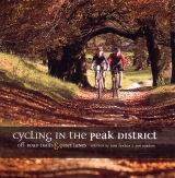Cycling in the Peak District: Off Road Trails and Quiet Lanes (BOK)