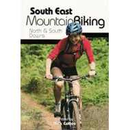 South East Mountain Biking: North and South Downs (BOK)