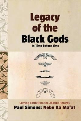 Legacy of the Black Gods, in Time Before Time (BOK)