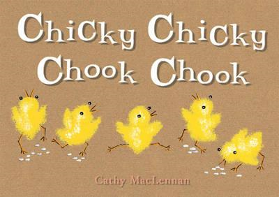 Chicky Chicky Chook Chook (BOK)