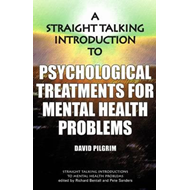 Straight Talking Introduction to Psychological Treatments fo (BOK)