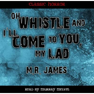 Oh Whistle & I'll Come to You (LYDBOK)