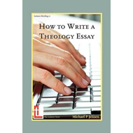 How to Write a Theology Essay (BOK)