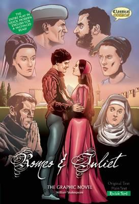 Romeo and Juliet the Graphic Novel: Quick Text (BOK)