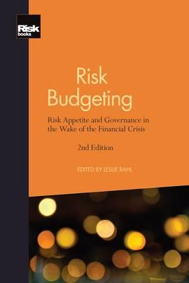 Risk Budgeting: Risk Appetite and Governance in the Wake of the Financial Crisis (BOK)