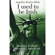 I Used to be Irish (BOK)