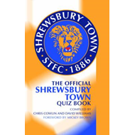 Official Shrewsbury Town Quiz Book (BOK)