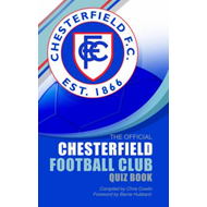 Official Chesterfield Football Club Quiz Book (BOK)