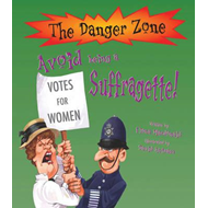 Avoid Being A Suffragette! (BOK)