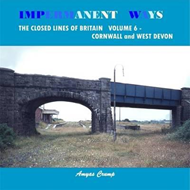 Impermanent Ways: the Closed Lines of Britain (BOK)