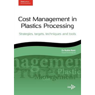 Cost Management in Plastics Processing: Strategies, Targets, (BOK)
