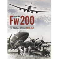 Focke-Wulf Fw200: The Condor at War 1939-1945 (BOK)