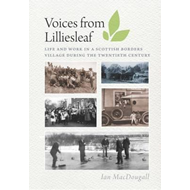 Voices from Lilliesleaf (BOK)