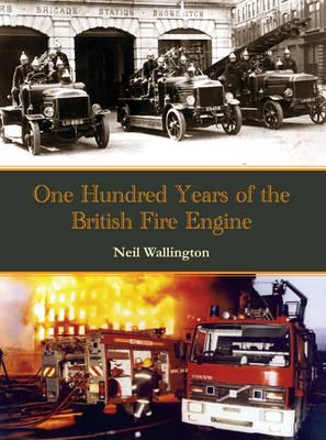 100 Years of the British Fire Engine (BOK)