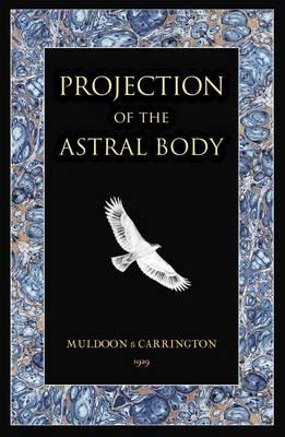 Projection of the Astral Body (BOK)