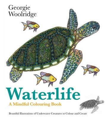 Waterlife: A Mindful Colouring Book (BOK)