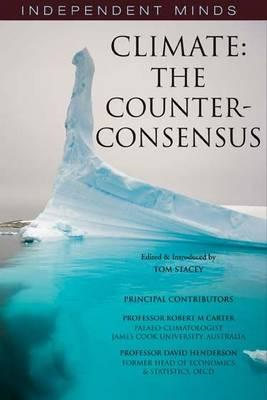 Climate: The Counter-consensus - a Scientist Speaks (BOK)