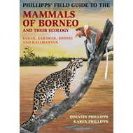 Phillipps' Guide to the Mammals of Borneo and Their Ecology (BOK)