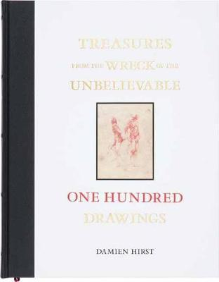 Treasures from the Wreck of the Unbelievable: One Hundred Dr (BOK)