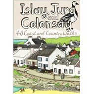Islay, Jura and Colonsay (BOK)