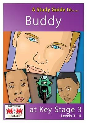 Study Guide to Buddy at Key Stage 3 (BOK)