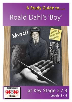 Study Guide to Boy by Roald Dahl at Key Stage 2 to 3 (BOK)