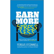 Earn More, Stress Less (BOK)