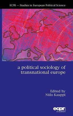 Political Sociology of Transnational Europe (BOK)