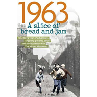 1963: A Slice of Bread and Jam (BOK)