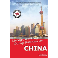 Living, Working & Doing Business in China (BOK)