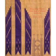 Decorative Textiles from Arab and Islamic Cultures (BOK)