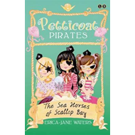 Petticoat Pirates: The Seahorses of Scallop Bay (BOK)