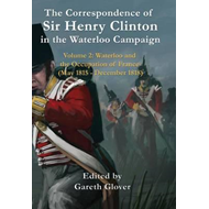 Correspondence of Sir Henry Clinton in the Waterloo Campaign (BOK)