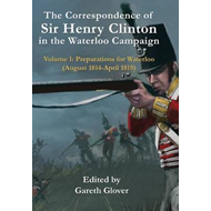 Correspondence Od Sir Henry Clinton in the Waterloo Campaign (BOK)