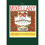 Mixellany Guide to Vermouth & Other Aperitifs (BOK)
