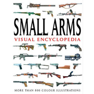 Small Arms Visual Encyclopedia (BOK)