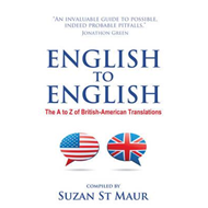 English to English - The A to Z of British-American Translat (BOK)